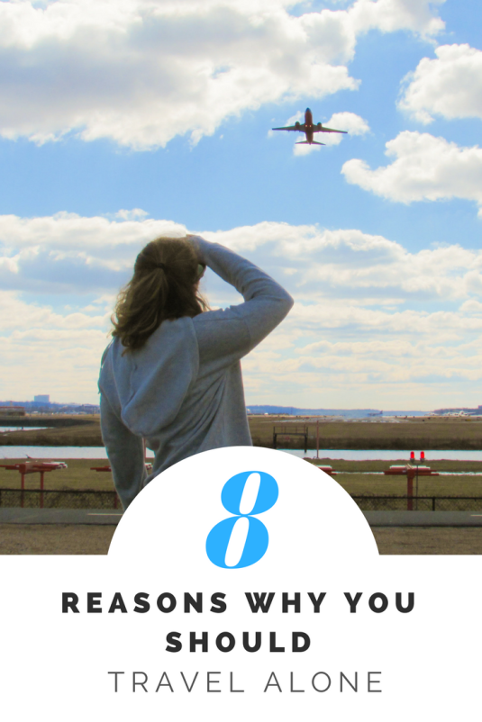 8 Reasons Why You Should Travel Alone